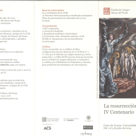La resurrección del Greco : IV Centenario : Curso de Verano : Universidad Complutense : del 1 al 3 de julio de 2014 / Amigos del Museo del Prado.