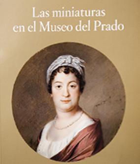 Las miniaturas en el Museo del Prado