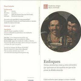 Enfoques : temas, escenarios, cosas y otros elementos que aparecen en los cuadros sin que se les preste la debida atención : curso exclusivo para Amigos a museo cerrado 2015 / Amigos del Museo del Prado.