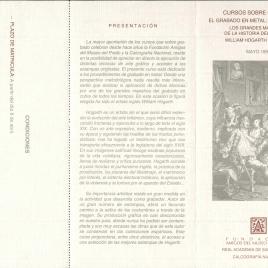 Cursos sobre grabado : el grabado en metal : arte y técnica : los grandes maestros de la historia del grabado : William Hogarth (1697-1764) : mayo 1997 / Amigos del Museo del Prado.