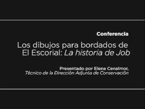 Conferencia: Los dibujos para bordados de El Escorial: La historia de Job