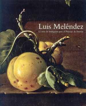 Luis Meléndez. Bodegones