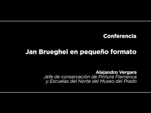 Conferencia: Jan Brueghel en pequeño formato