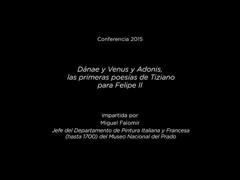 Conferencia: Dánae y Venus y Adonis, las primeras poesías de Tiziano para Felipe II
