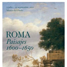 Roma [Material gráfico] : paisajes, 1600-1650 / Museo Nacional del Prado.