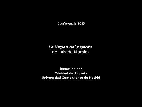 Conferencia: La Virgen del pajarito, de Luis de Morales