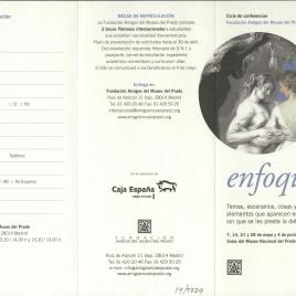 Enfoques 2009 : temas, escenarios, cosas y otros elementos que aparecen en los cuadros sin que se les preste la debida atención : ciclo de conferencias / Amigos del Museo del Prado.