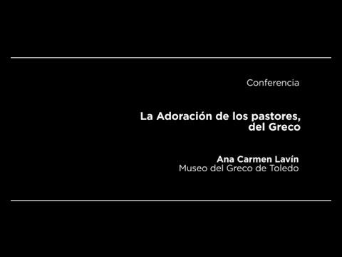 Conferencia: La Adoración de los pastores, del Greco