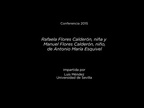 Conferencia: Rafaela Flores Calderón, niña y Manuel Flores Calderón, niño, de Antonio María Esquivel