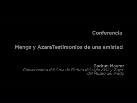 Conferencia: Mengs y Azara. Testimonios de una amistad