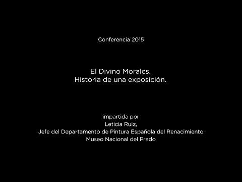 Conferencia: El Divino Morales. Historia de una exposición