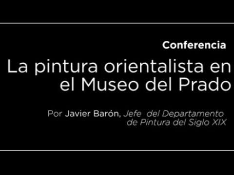 Conferencia: La pintura orientalista en el Museo del Prado