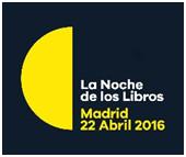 Noche de los libros. Madrid 22 de abril 2016